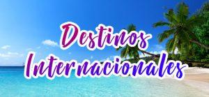 Destinos Internacionales Viajar con Promociones