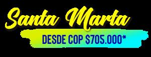 Promo a Santa Marta en septiembre