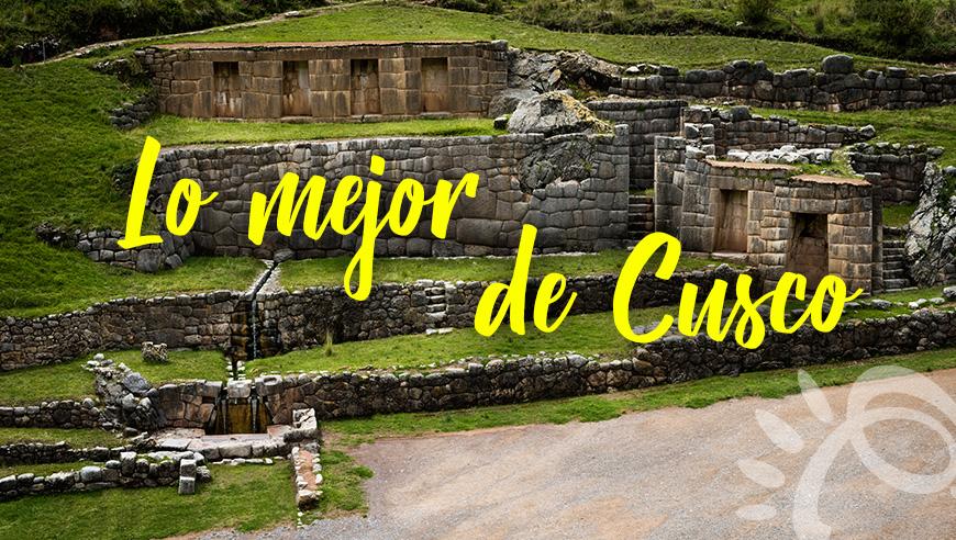 Lo mejor de Cusco. Viajar con Promociones